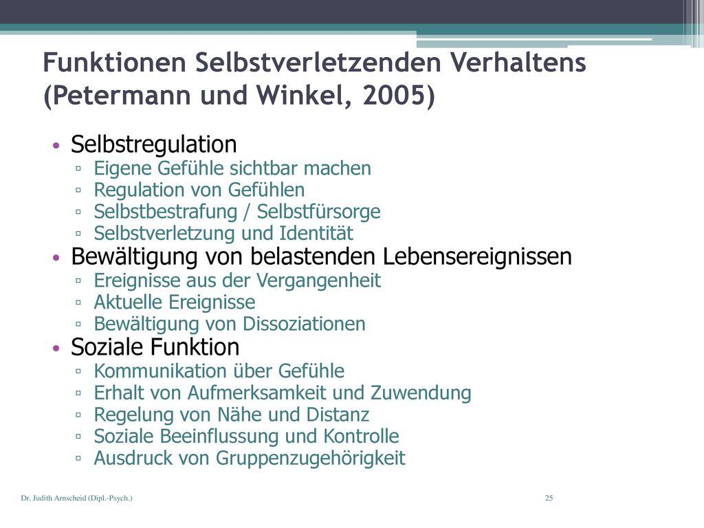 Funktionen Selbstverletzenden Verhaltens (Petermann und Winkel, 2005)