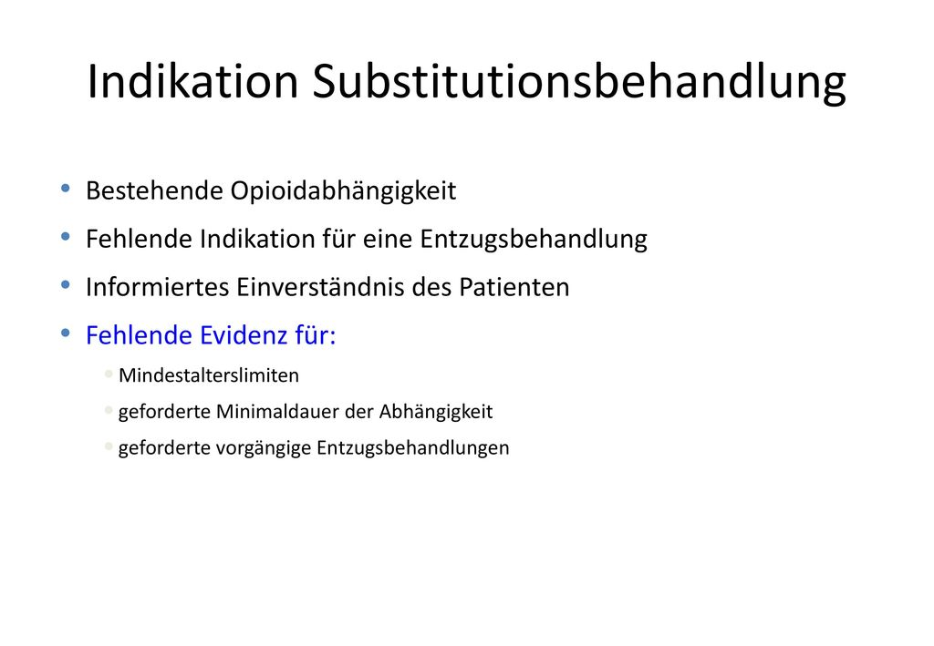 Indikation Substitutionsbehandlung