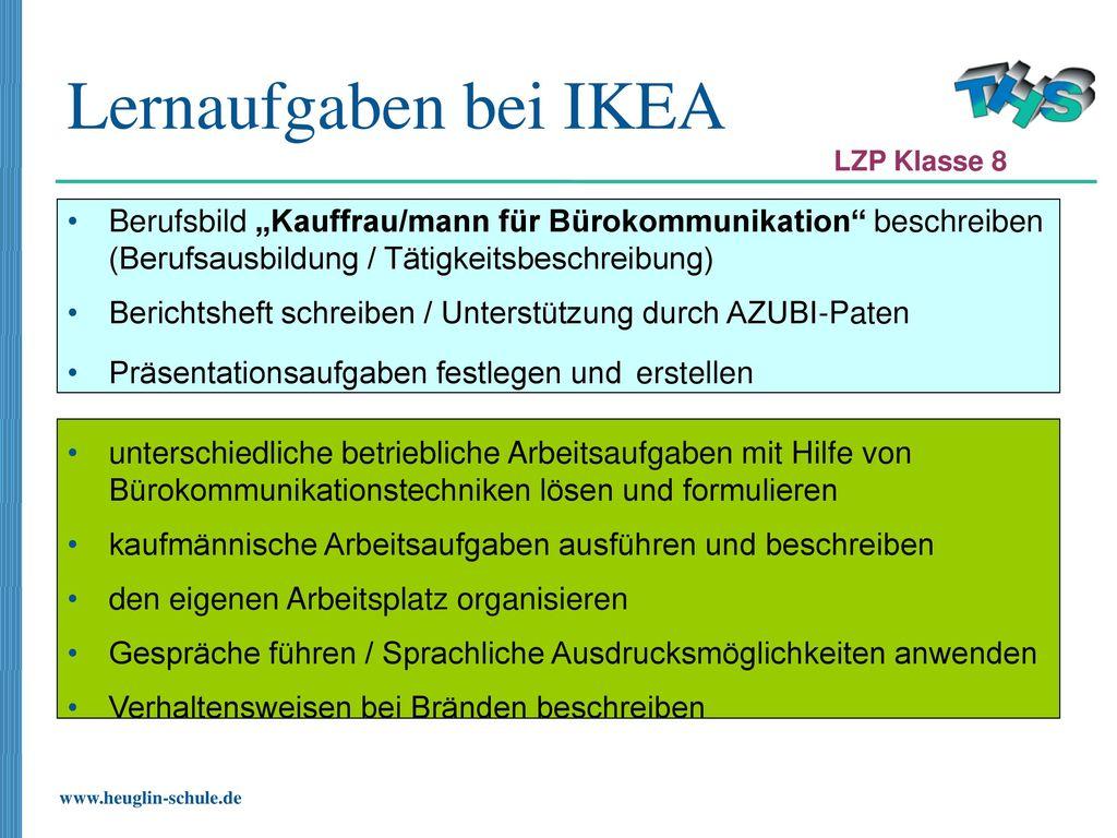 """Lernaufgaben bei IKEA LZP Klasse 8. Berufsbild """"Kauffrau/mann für Bürokommunikation beschreiben (Berufsausbildung / Tätigkeitsbeschreibung)"""