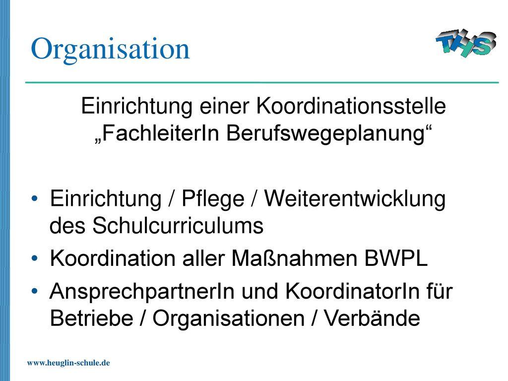 """Einrichtung einer Koordinationsstelle """"FachleiterIn Berufswegeplanung"""