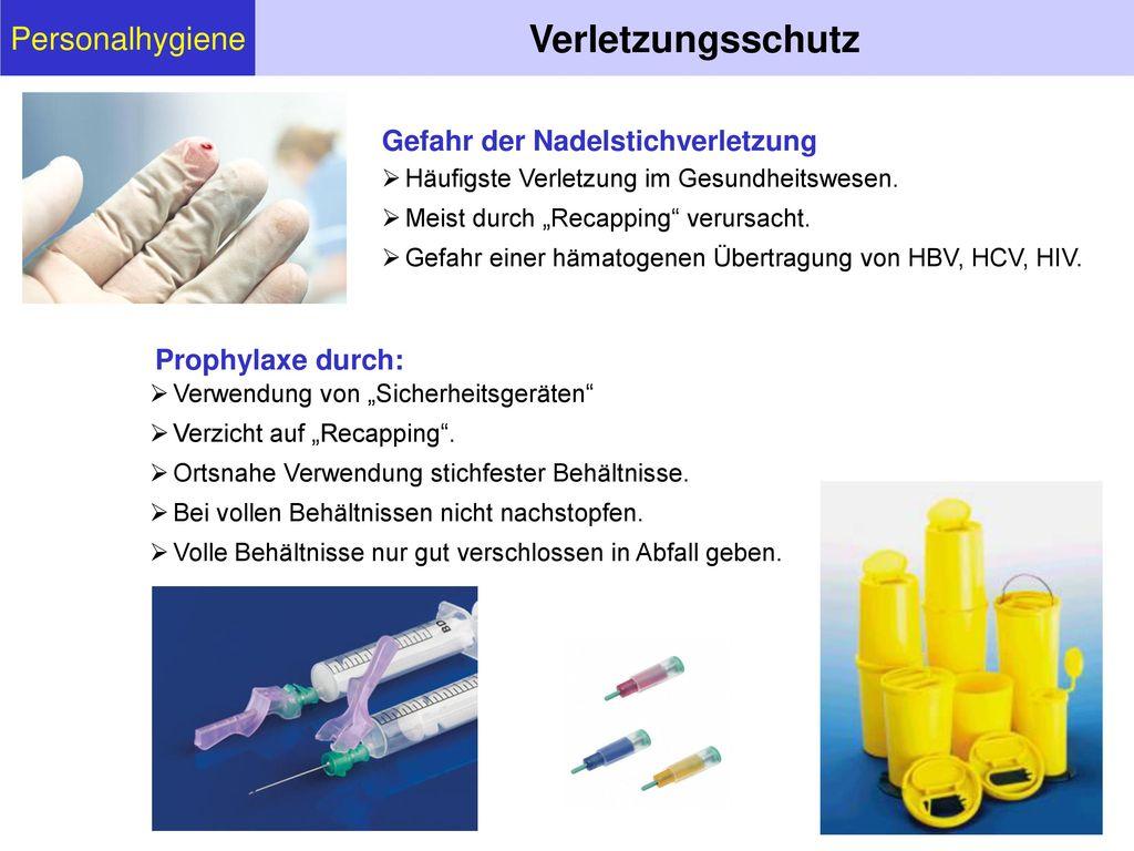 Verletzungsschutz Personalhygiene Gefahr der Nadelstichverletzung