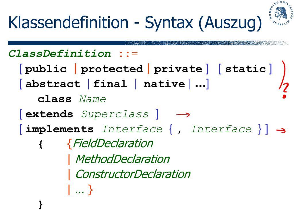 Klassendefinition - Syntax (Auszug)