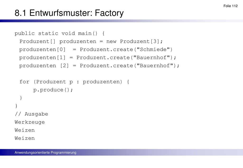 8.1 Entwurfsmuster: Factory