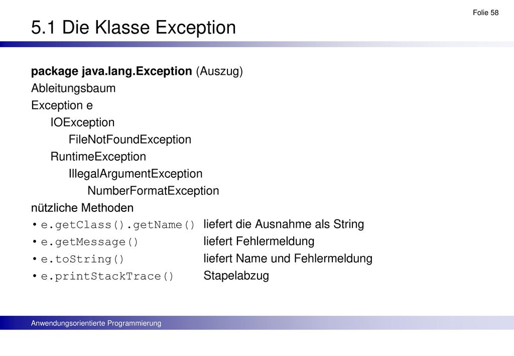 5.1 Die Klasse Exception package java.lang.Exception (Auszug)
