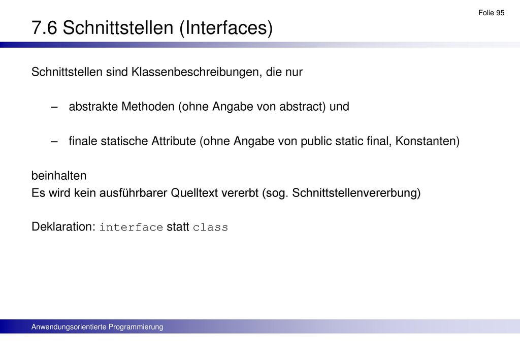 7.6 Schnittstellen (Interfaces)