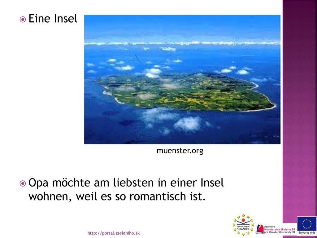 Eine Insel Opa möchte am liebsten in einer Insel wohnen, weil es so romantisch ist. muenster.org.