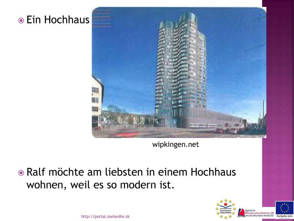 Ein Hochhaus Ralf möchte am liebsten in einem Hochhaus wohnen, weil es so modern ist. wipkingen.net.