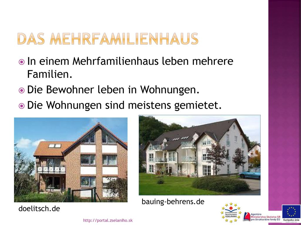 Das mehrfamilienhaus In einem Mehrfamilienhaus leben mehrere Familien.