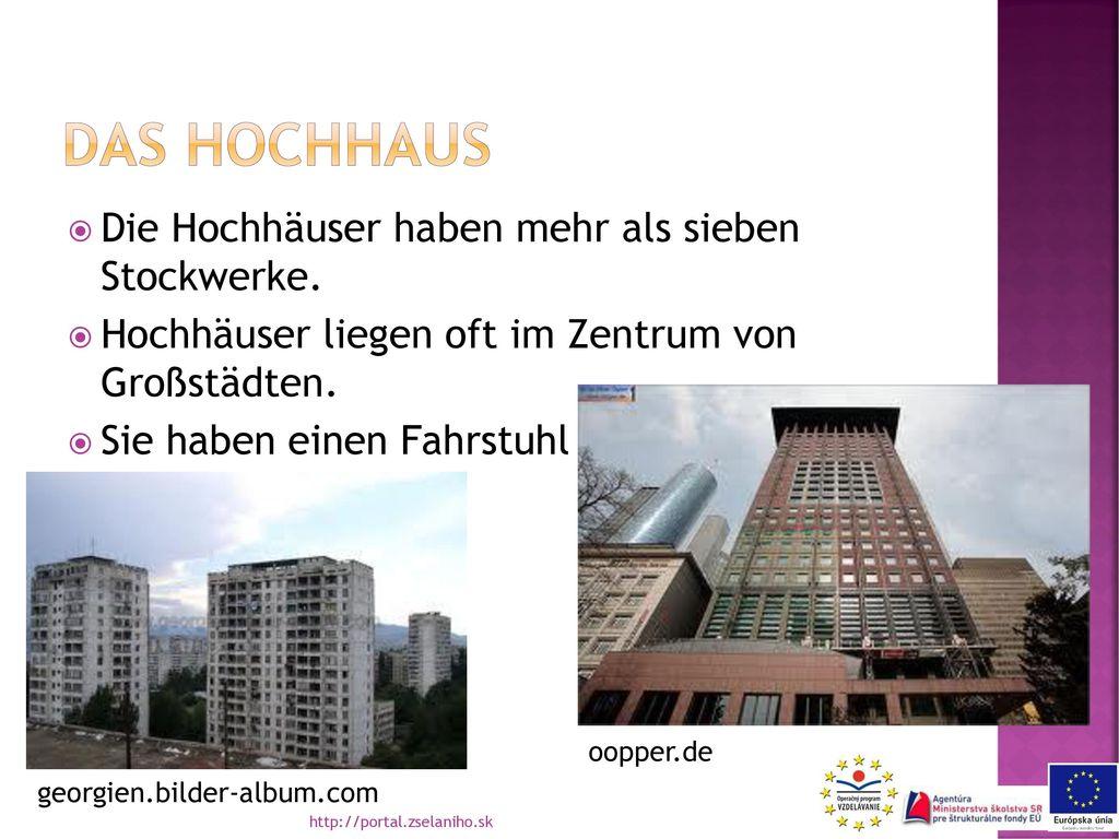 Das hochhaus Die Hochhäuser haben mehr als sieben Stockwerke.