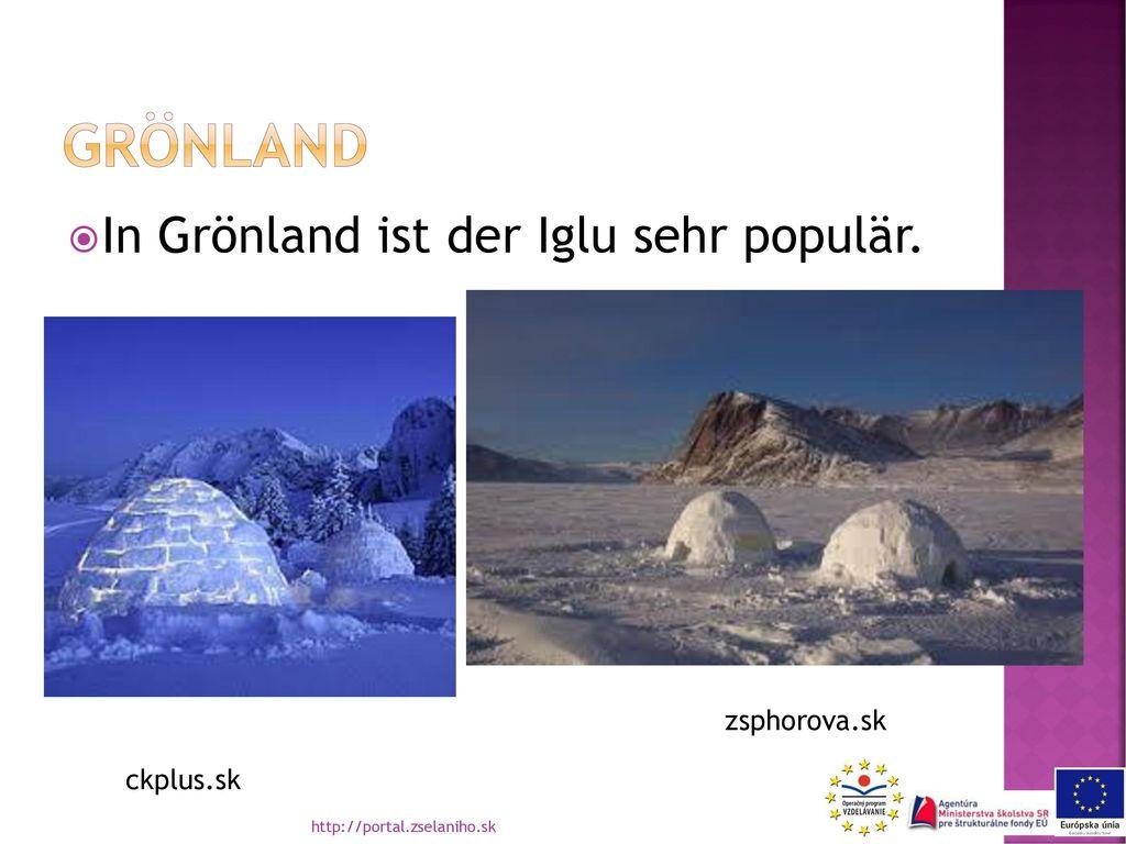 Grönland In Grönland ist der Iglu sehr populär. zsphorova.sk ckplus.sk