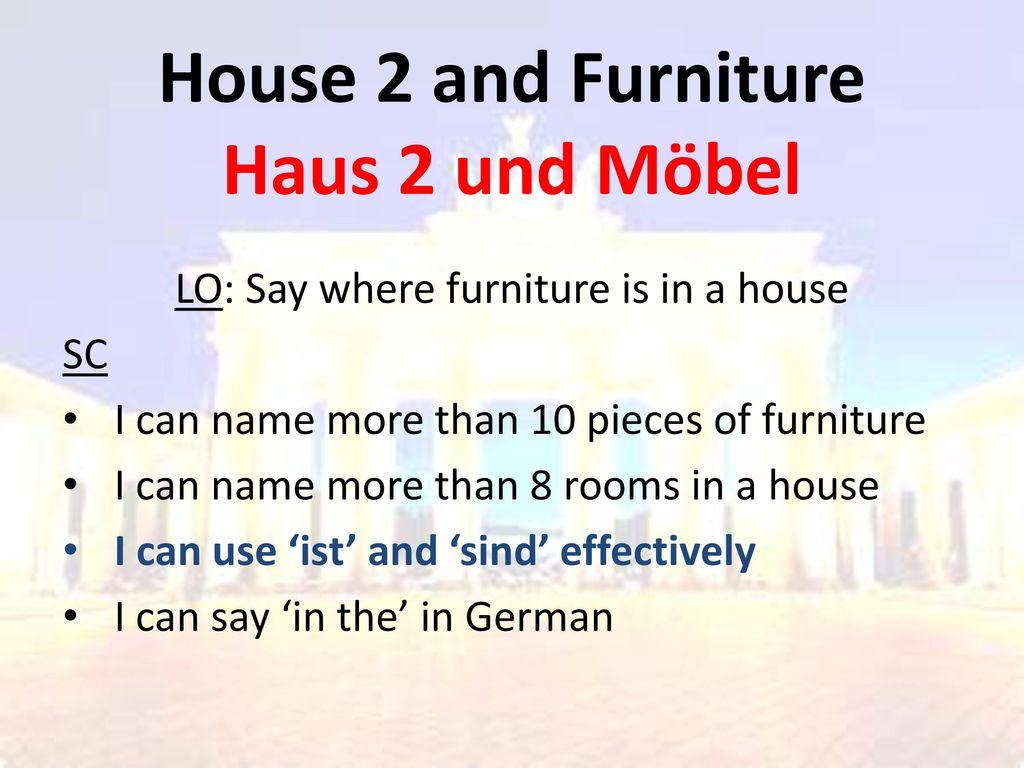 House 2 and Furniture Haus 2 und Möbel