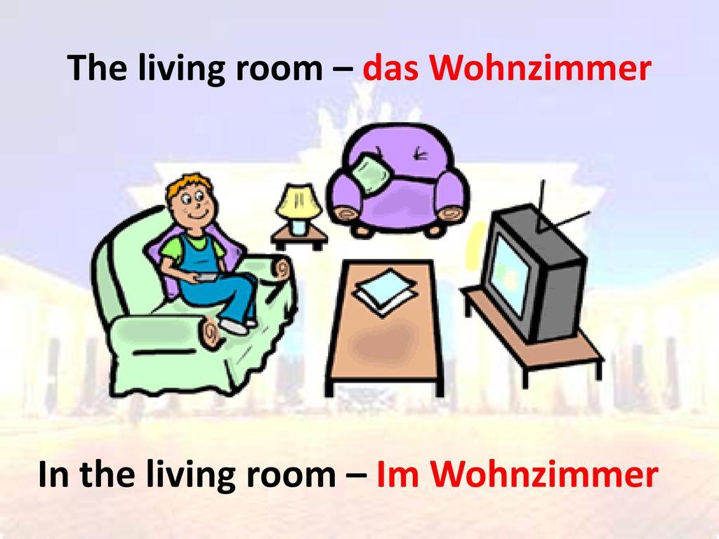 The living room – das Wohnzimmer