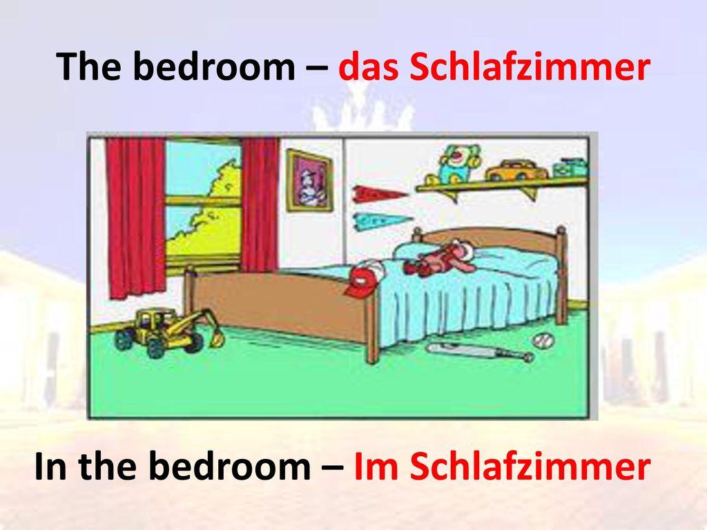 The bedroom – das Schlafzimmer
