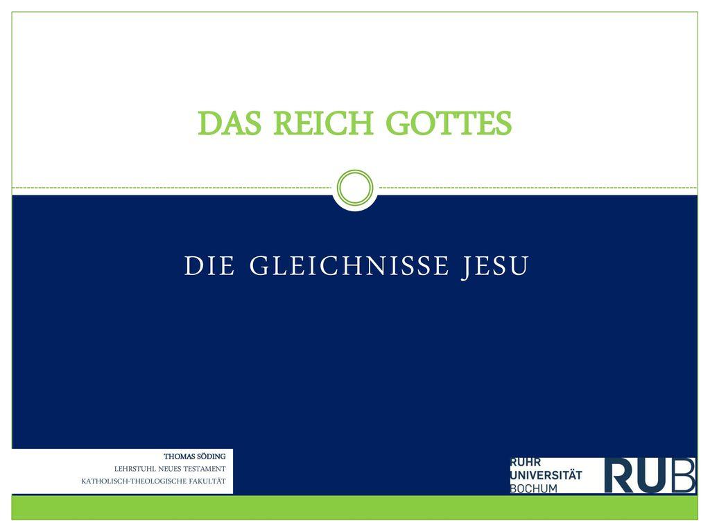 Das Reich Gottes Die Gleichnisse Jesu