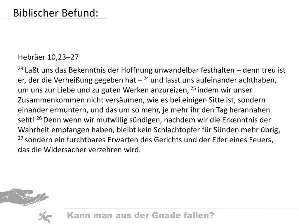 Biblischer Befund: Hebräer 10,23–27