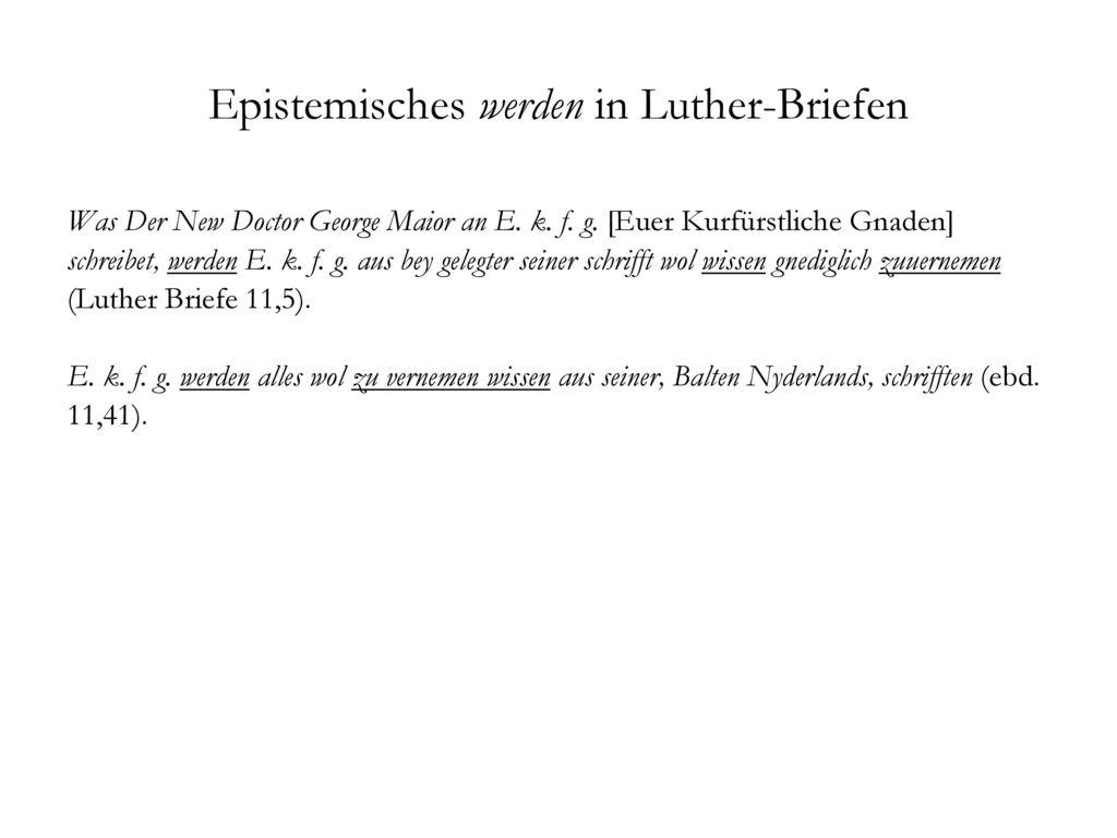 Epistemisches werden in Luther-Briefen