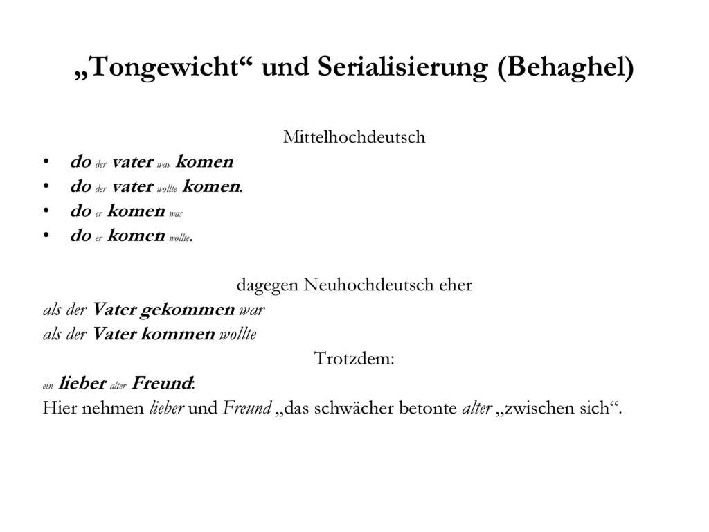 """""""Tongewicht und Serialisierung (Behaghel)"""
