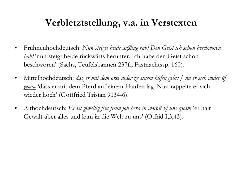 Verbletztstellung, v.a. in Verstexten