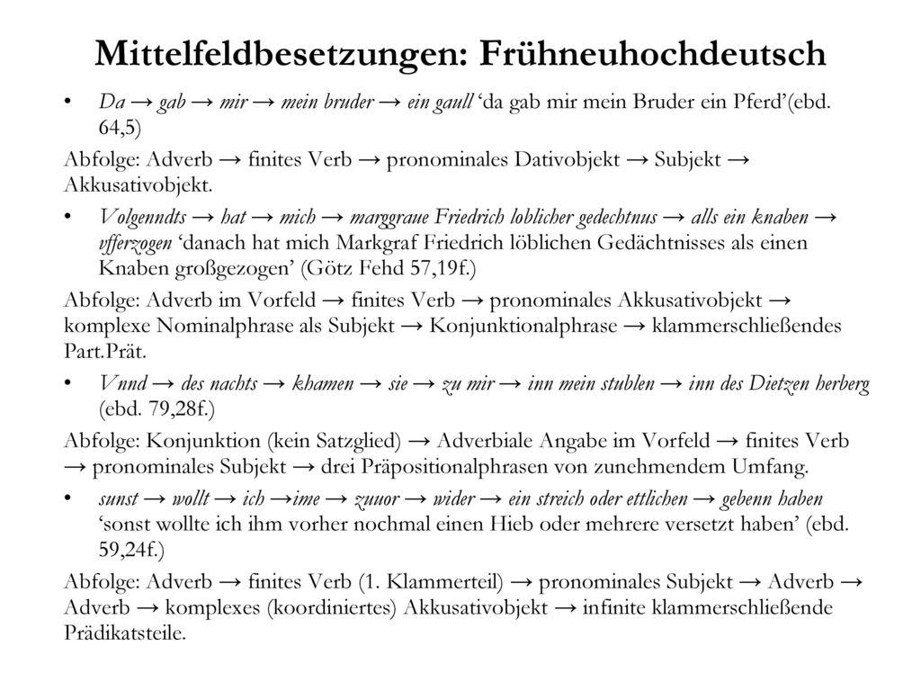 Mittelfeldbesetzungen: Frühneuhochdeutsch
