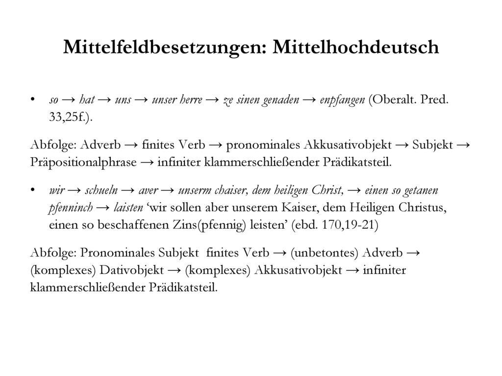 Mittelfeldbesetzungen: Mittelhochdeutsch