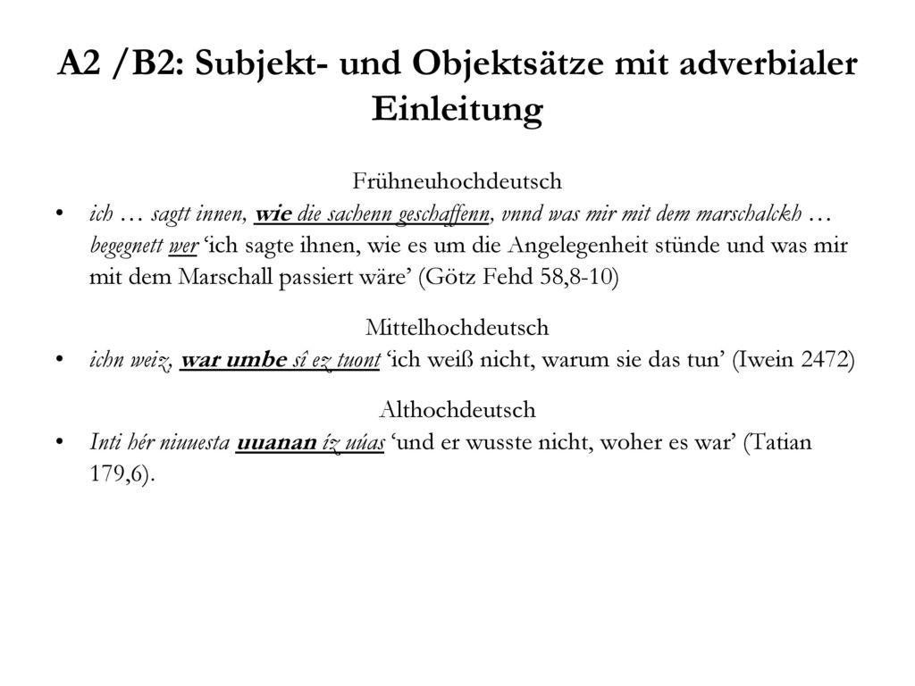 A2 /B2: Subjekt- und Objektsätze mit adverbialer Einleitung
