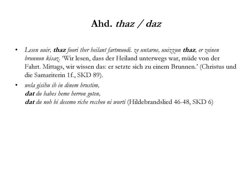 Ahd. thaz / daz