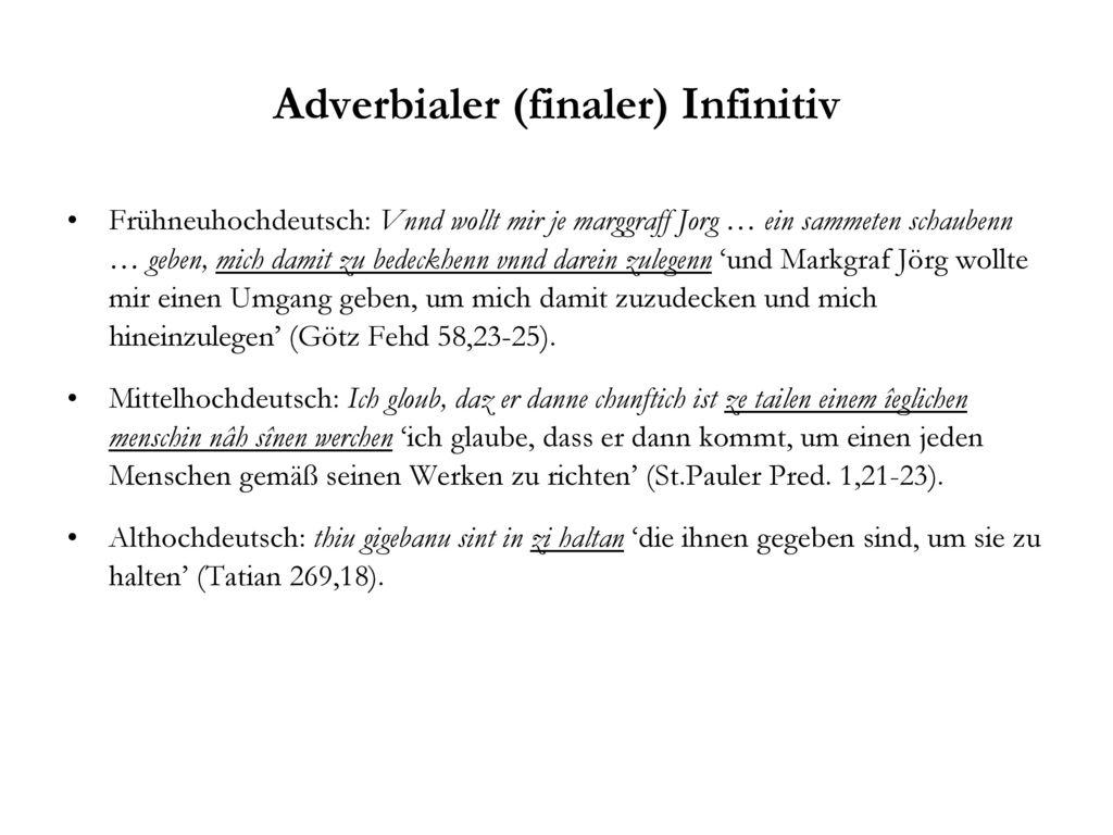 Adverbialer (finaler) Infinitiv