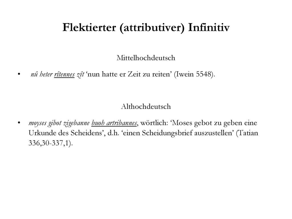 Flektierter (attributiver) Infinitiv