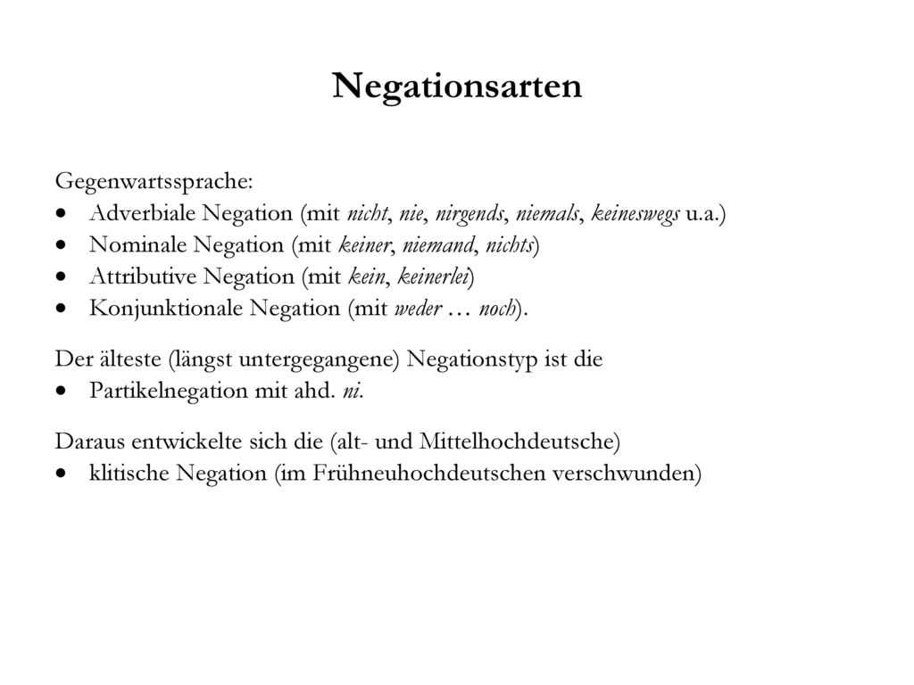 Negationsarten Gegenwartssprache:
