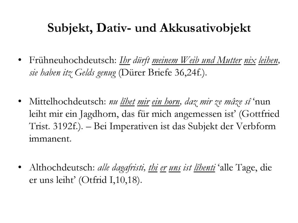 Subjekt, Dativ- und Akkusativobjekt