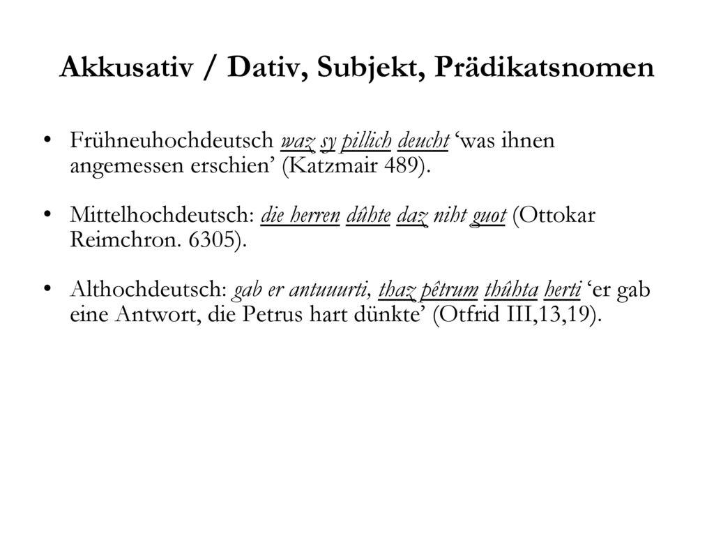 Akkusativ / Dativ, Subjekt, Prädikatsnomen