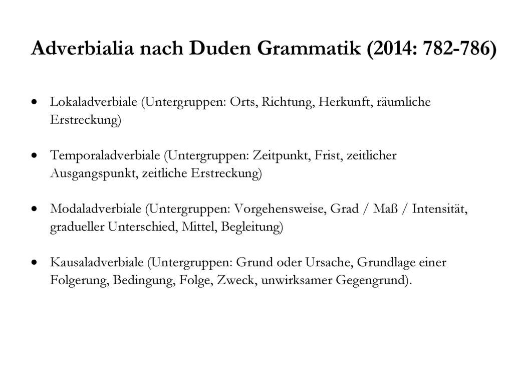Adverbialia nach Duden Grammatik (2014: 782-786)