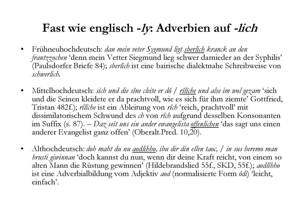 Fast wie englisch -ly: Adverbien auf -lich