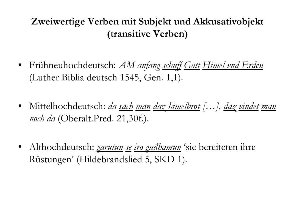 Zweiwertige Verben mit Subjekt und Akkusativobjekt (transitive Verben)