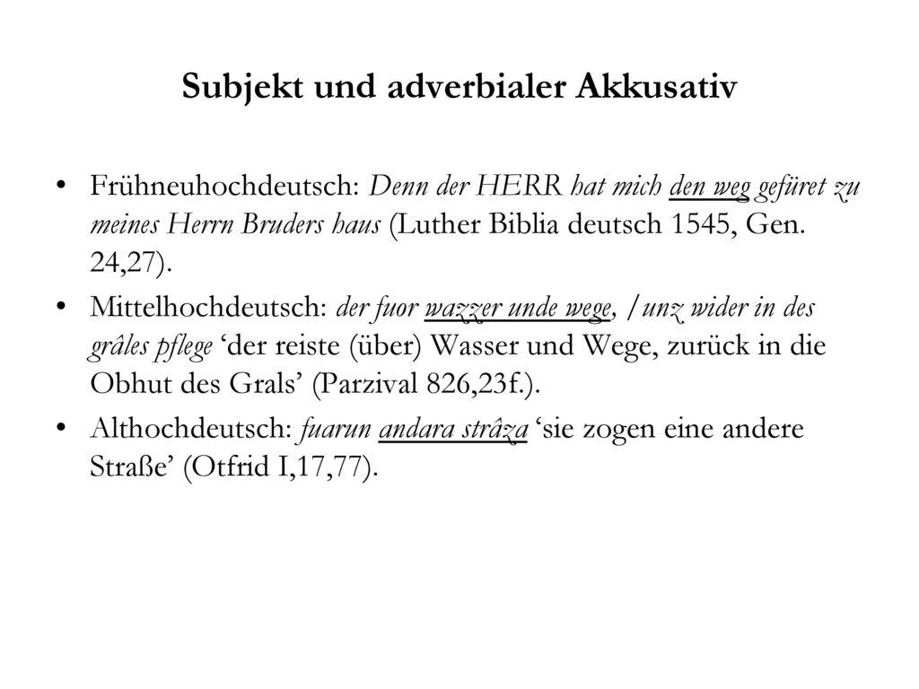Subjekt und adverbialer Akkusativ