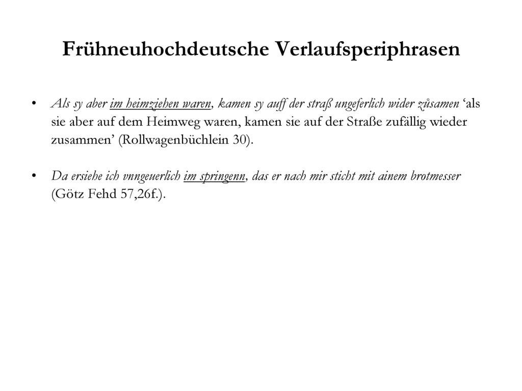 Frühneuhochdeutsche Verlaufsperiphrasen