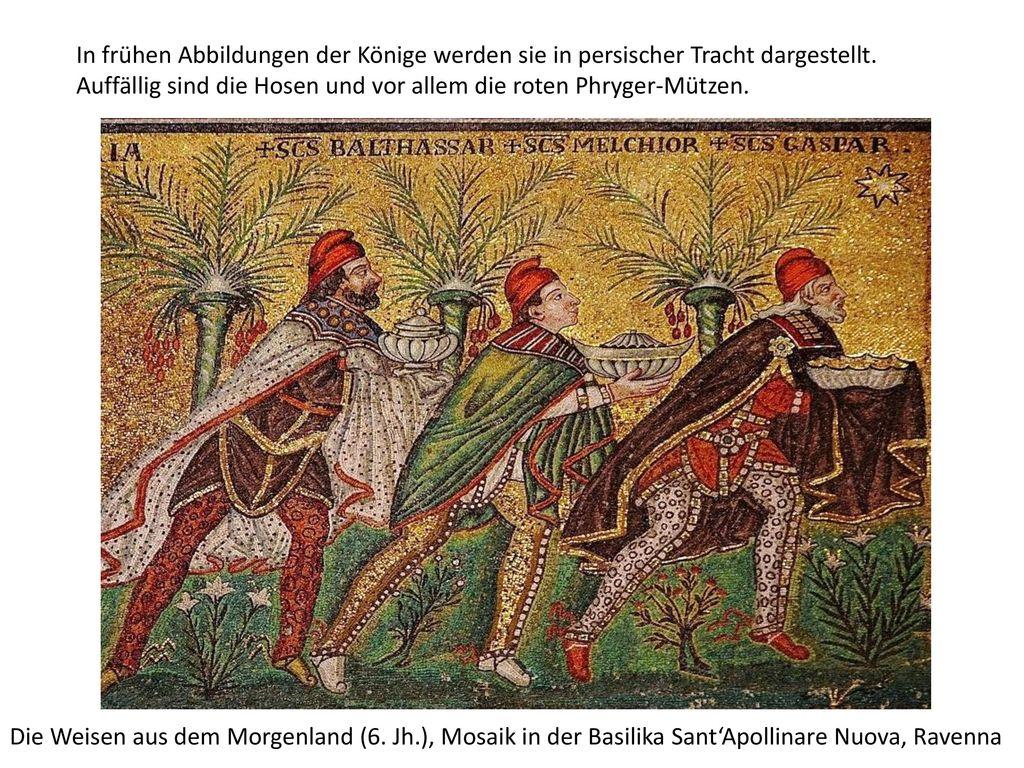In frühen Abbildungen der Könige werden sie in persischer Tracht dargestellt.