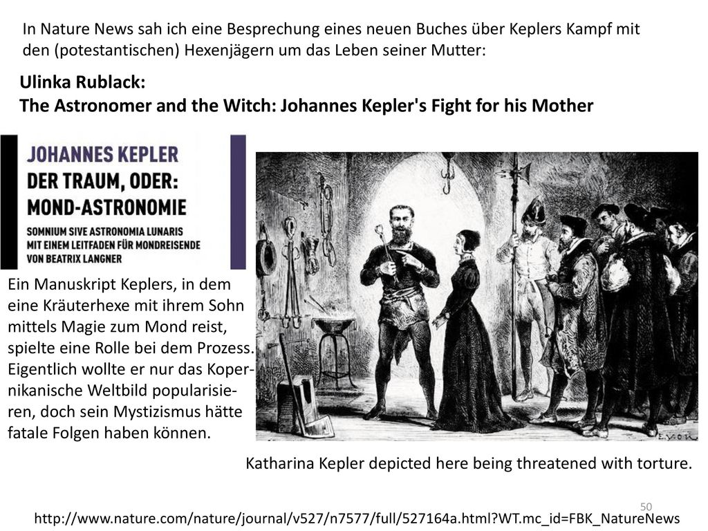 The Astronomer and the Witch: Johannes Kepler s Fight for his Mother