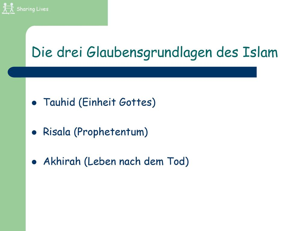 Die drei Glaubensgrundlagen des Islam