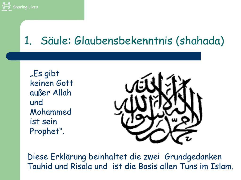 Säule: Glaubensbekenntnis (shahada)