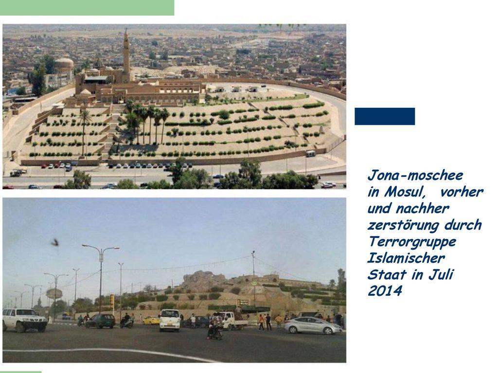 Jona-moschee in Mosul, vorher und nachher zerstörung durch Terrorgruppe Islamischer Staat in Juli 2014