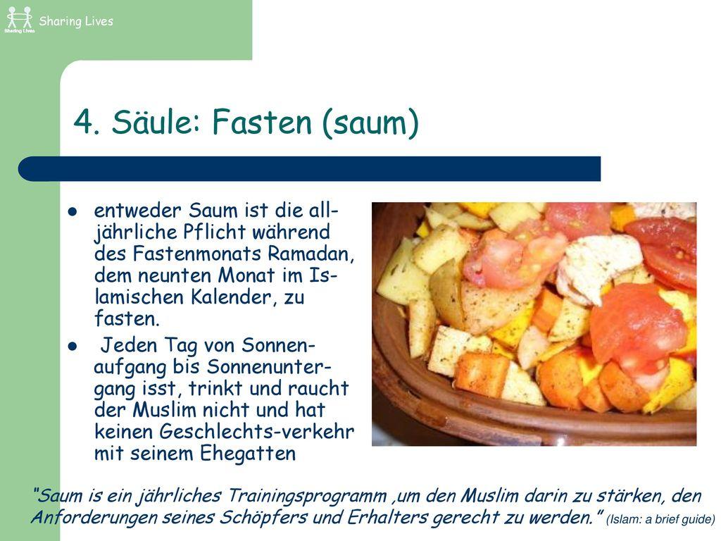 Sharing Lives 4. Säule: Fasten (saum)