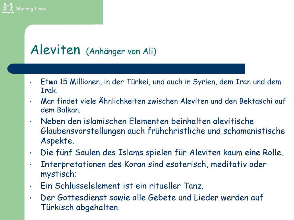Aleviten (Anhänger von Ali)