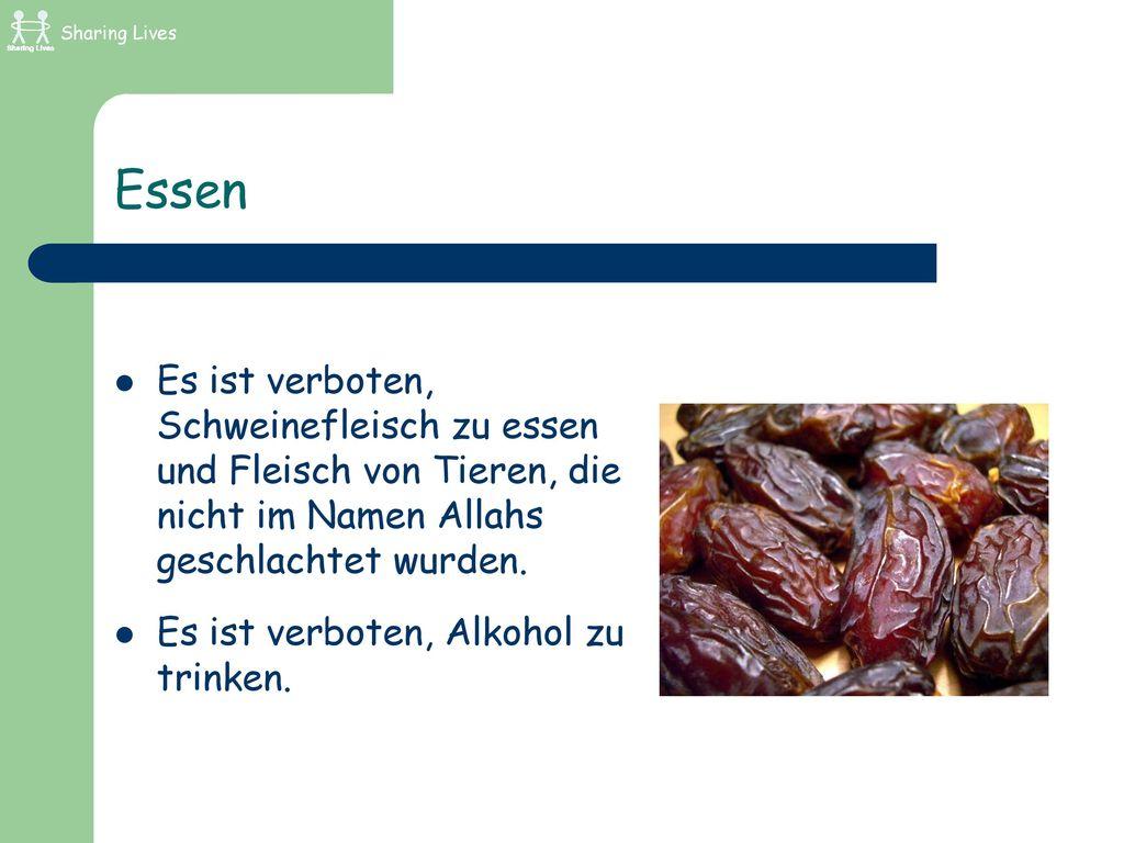 Sharing Lives Essen. Es ist verboten, Schweinefleisch zu essen und Fleisch von Tieren, die nicht im Namen Allahs geschlachtet wurden.