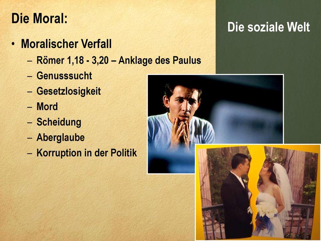 Die Moral: Die soziale Welt Moralischer Verfall