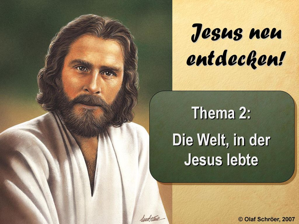 Thema 2: Die Welt, in der Jesus lebte