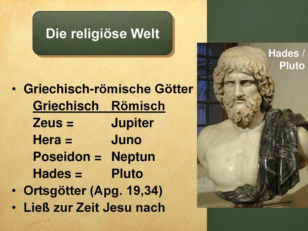 Die religiöse Welt Griechisch-römische Götter Griechisch Römisch