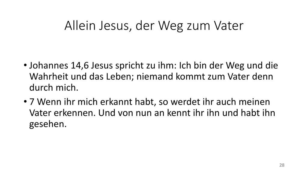 Allein Jesus, der Weg zum Vater