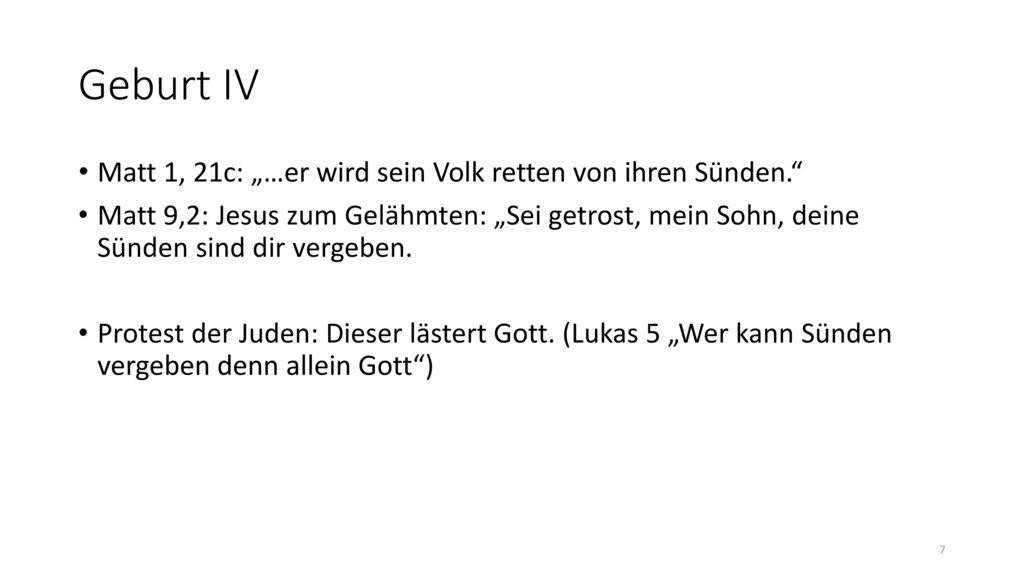 """Geburt IV Matt 1, 21c: """"…er wird sein Volk retten von ihren Sünden."""