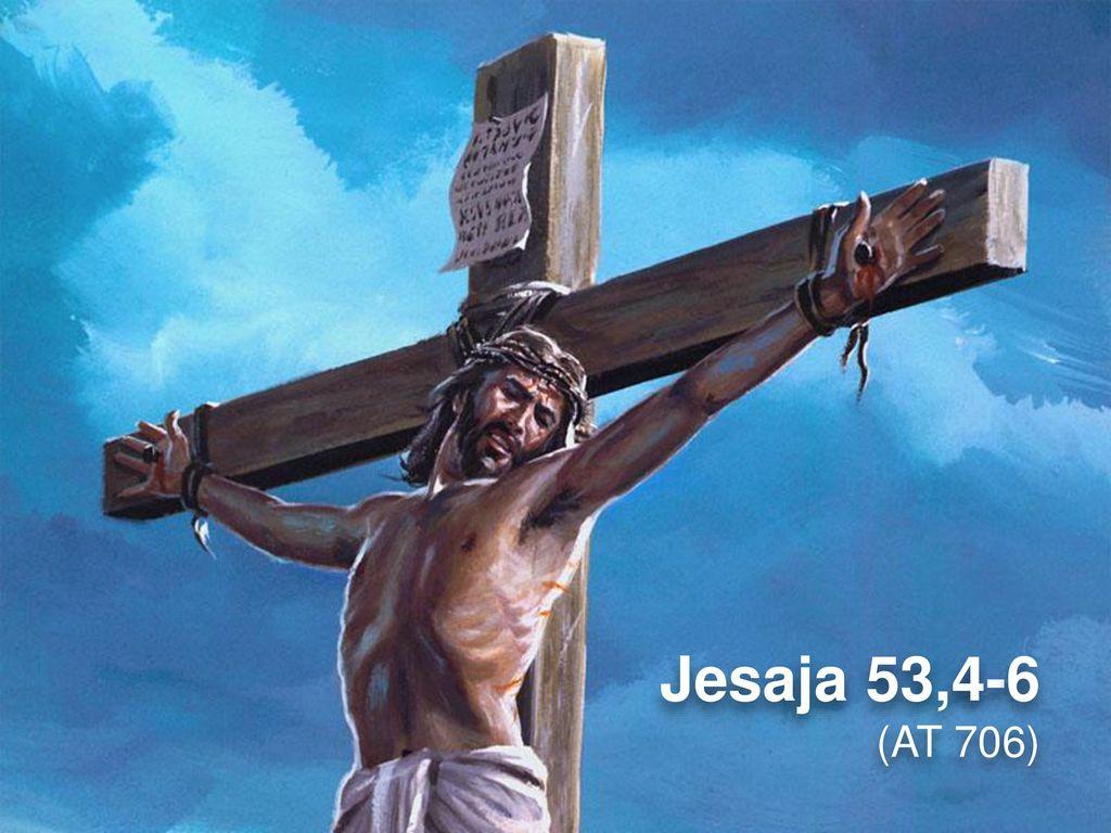 Jesaja 53,4-6 (AT 706)